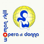 OPERA DI DONNA / WOMAN SKILL